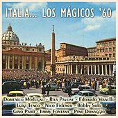 Italia... Los Mágicos '60 by Various Artists