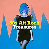 80s Alt Rock Treasures by Various Artists