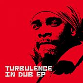 Turbulence (In Dub) by Turbulence