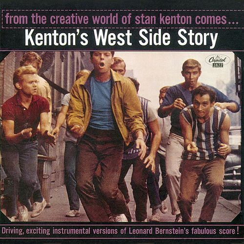 Play & Download Stan Kenton's West Side Story by Stan Kenton | Napster