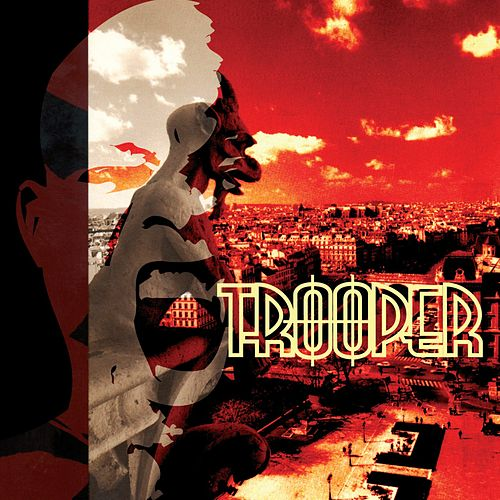 Trooper by Trooper