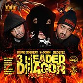 Dlk Will Kill You Presents: 3 Headed Dragon by Various Artists