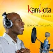 Bem Acima da Ilusão by Kambota Samba