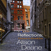 Reflections: Vienna to Brooklyn by Alison Deane