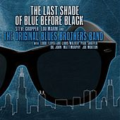 The Last Shade of Blue Before Black by The Original Blues Brothers Band
