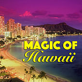 Magic Of Hawaii von Various Artists