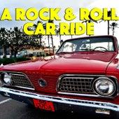 A Rock & Roll Car Ride de Various Artists