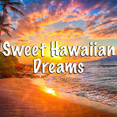 Sweet Hawaiian Dreams von Various Artists
