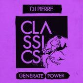 Generate Power by DJ Pierre