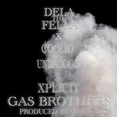 Xplicit Gas Brothers (feat. Coolio Da Undadogg) by Dela the Fella