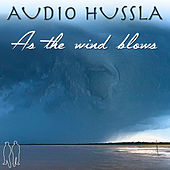 As the Wind Blows di Audio Hussla