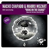 Bring On The Change (Remixes 3rd Pack) by Nacho Chapado