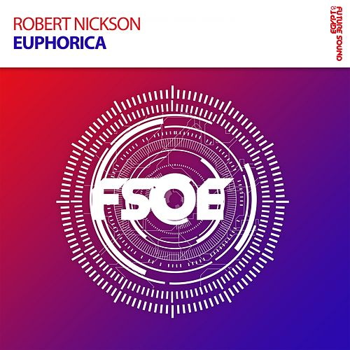 Euphorica by Robert Nickson