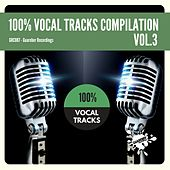 100% Vocal Tracks Compilation, Vol. 3 - EP by Various Artists