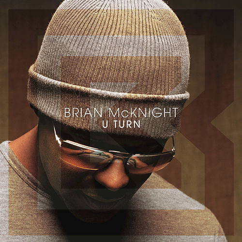 Play & Download U Turn by Brian McKnight | Napster