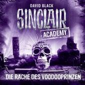 Sinclair Academy, Folge 11: Die Rache des Voodooprinzen (Gekürzt) von John Sinclair