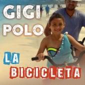 La Bicicleta by Gigi Polo