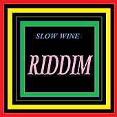 Slow Wine Riddim by Frakim