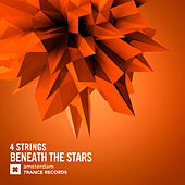Beneath The Stars by 4 Strings