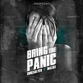 Bring The Panic! by Malice