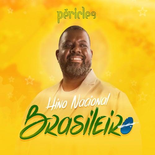 Hino Nacional Brasileiro de Péricles