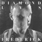 Diamond Lives by Frederic K
