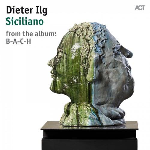 Siciliano de Dieter Ilg with Rainer Böhm