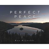 Perfect Peace by Ken Reynolds