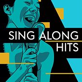 Sing Along Hits by Various Artists