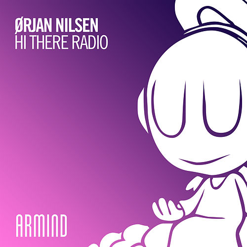 Hi There Radio by Orjan Nilsen