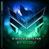 By Myself by D-Block