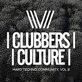 Clubbers Culture: Hard Techno Community, Vol.8 - EP by Various Artists