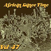 African Dance Time, Vol.47 by Various Artists