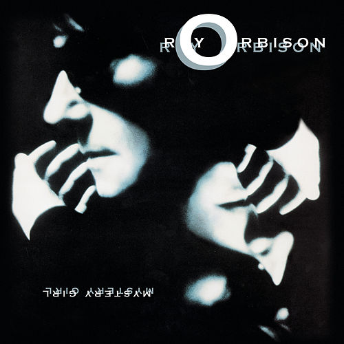 Play & Download Mystery Girl by Roy Orbison | Napster