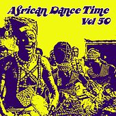 African Dance Time, Vol.50 by Various Artists