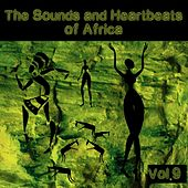 The Sounds and Heartbeat of Africa,Vol.9 by Various Artists