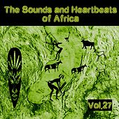 The Sounds and Heartbeat of Africa,Vol.27 by Various Artists