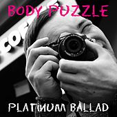 Body Puzzle by Platinum Ballad
