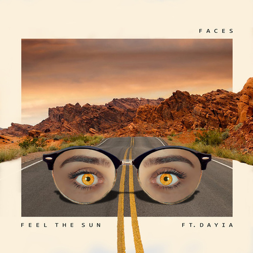 Feel the Sun (feat. Dayia) by Faces