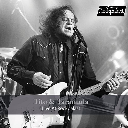 Live at Rockpalast von Tito & Tarantula