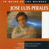 Lo mejor de los mejores by Jose Luis Perales