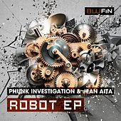 Robot EP by Phunk Investigation