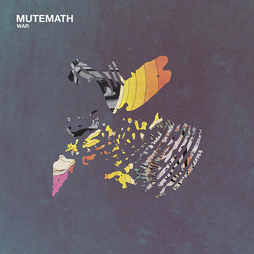 War by Mutemath