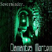Sewerminder by Clamantes Mortem
