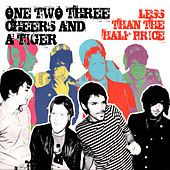 Less Than the Half Price by One Two Three Cheers And A Tiger