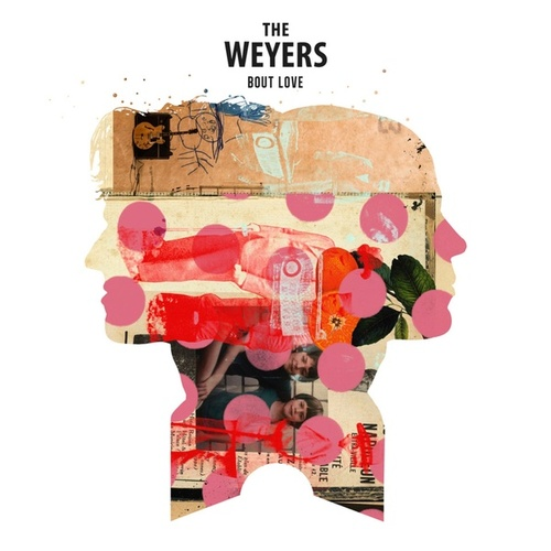 Bout Love by The Weyers