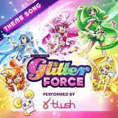 Glitter Force Theme Song by Noam Kaniel