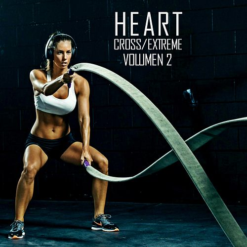 Cross/Extreme (Volumen 2) by Heart