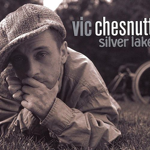 Silver Lake by Vic Chesnutt