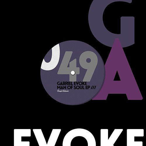 Man Of Soul - Single de Gabriel Evoke